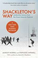 Morrell, M: Shackleton's Way