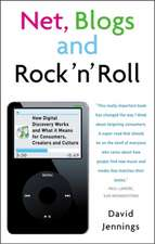 Net, Blogs and Rock'n'Roll: How Digital Discovery Works and What it Means for Consumers, Creators and Culture
