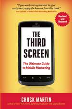 The Third Screen, New Edition: The Ultimate Guide to Mobile Marketing