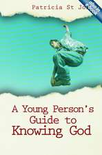 Young Person's Guide to Knowing God (PB):  Exploring the Bible's Main Themes