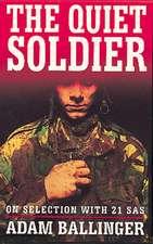 Ballinger, A: The Quiet Soldier