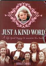 Davies, S: Just a Kind Word