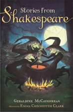 McCaughrean, G: Stories from Shakespeare