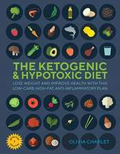 The Ketogenic and Hypotoxic Diet