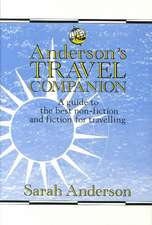 Anderson's Travel Companion: A Guide to the Best Non-Fiction and Fiction for Travelling