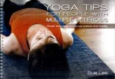 Lee, S: Yoga Tips for People with MS