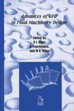 Advances of CFD in Fluid Machinery Design