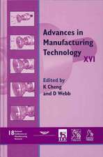 Advances in Manufacturing Technology XVI – NCMR 2002