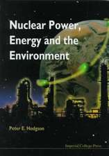 Nuclear Power, Energy and the Environmen