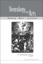 Neurology of the Arts:  Painting, Music and Literature