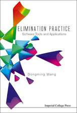 Elimination Practice:  Software Tools and Applications [With CDROM]