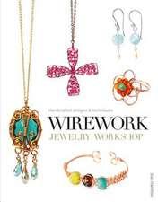 Wirework Jewelry Workshop