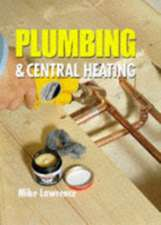 Plumbing & Central Heating:  A Step by Step Guide to Building a Layout