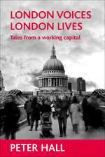 London voices, London lives: Tales from a working capital