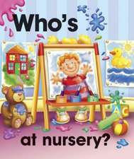 Who's at Nursery:  A Set of Three Inspirational Books