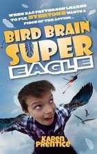 Bird Brain Super Eagle