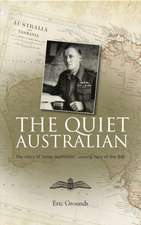 The Quiet Australian:  The Story of Teddy Hudleston, Unsung Hero of the RAF