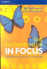 The Entrepreneur in Focus:  Achieve Your Potential