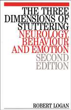 The Three Dimensions of Stuttering: Neurology, Behaviour and Emotion