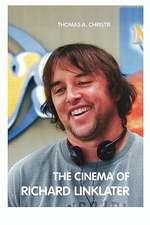 The Cinema of Richard Linklater