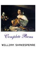 Complete Poems:  Selected Poems