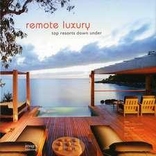 Marreiros, S: Remote Luxury