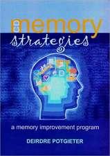 Potgieter, D:  Memory Strategies