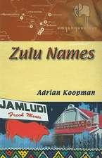"""Zulu Names: """""""""""