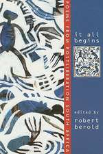It All Begins:  Poems from Postliberation South Africa