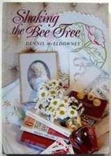 Mceldowney, D:  Shaking the Bee Tree