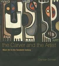 The Carver and the Artist:  Maori Art in the Twentieth Century