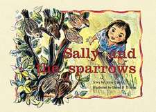 Sally and the Sparrows PM Yellow Set 2 Fiction Level 7
