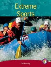 Extreme Sports PM Non Fiction Level 28 Focus on Sport Ruby