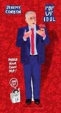 Pop Up Idol Jeremy Corbyn
