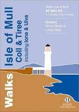 Walks Isle of Mull, Coll and Tiree