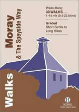 Walks Moray and the Speyside Way