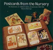 Cope, D: Postcards from the NurseryChildren's Postcard and B