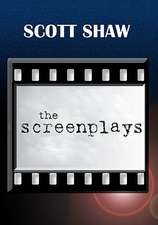 The Screenplays:  A Study in the Rationale of His Theory Concerning the Spirituality Associated with His Art