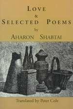 Love & Selected Poems