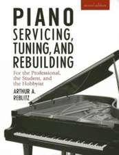 Piano Servicing, Tuning and Rebuilding