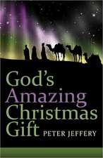 God's Amazing Christmas Gift