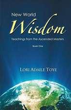 New World Wisdom, Book One
