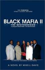Black Mafia II - The Brotherhood:  A Prequel to Black Mafia - The Secret Society