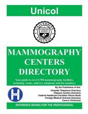 Mammography Centers Directory, 2016 Edition