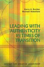 Leading with Authenticity in Times of Transition