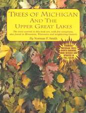 Trees of Michigan and the Upper Great Lakes:  Sentinels in the Wilderness