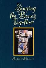 Singing the Bones Together