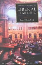 Students Guide To Liberal Learning: Liberal Learning Guide