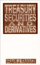 Treasury Securities and Derivatives