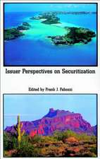Issuer Perspectives on Securitization